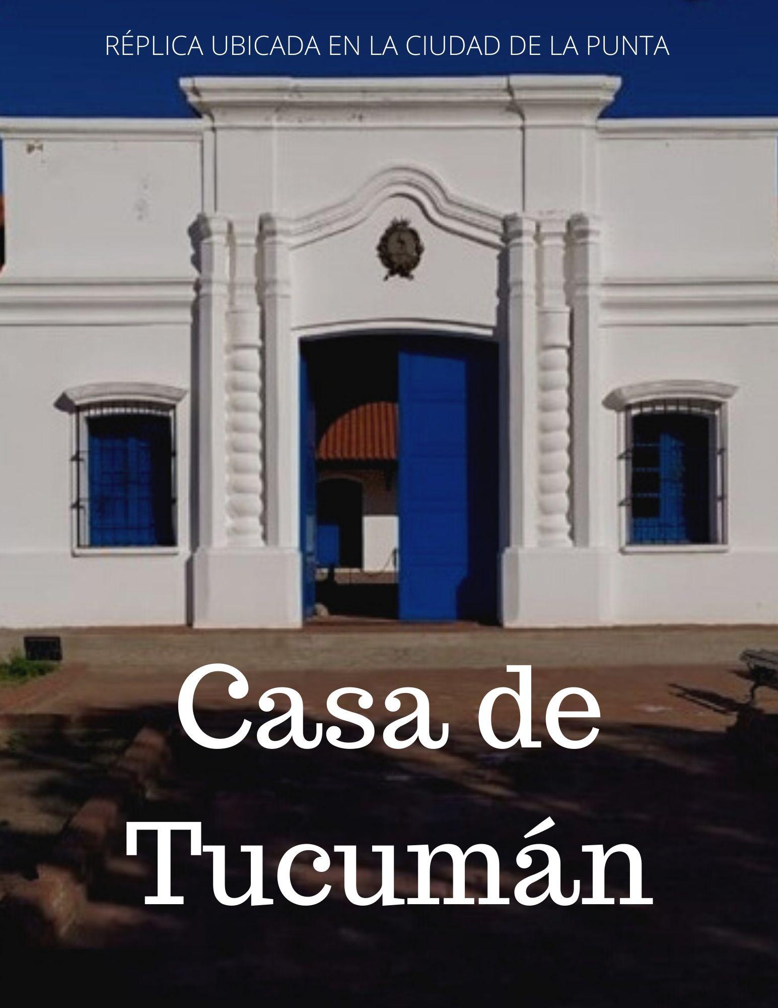 Réplica de la Casa de Tucumán