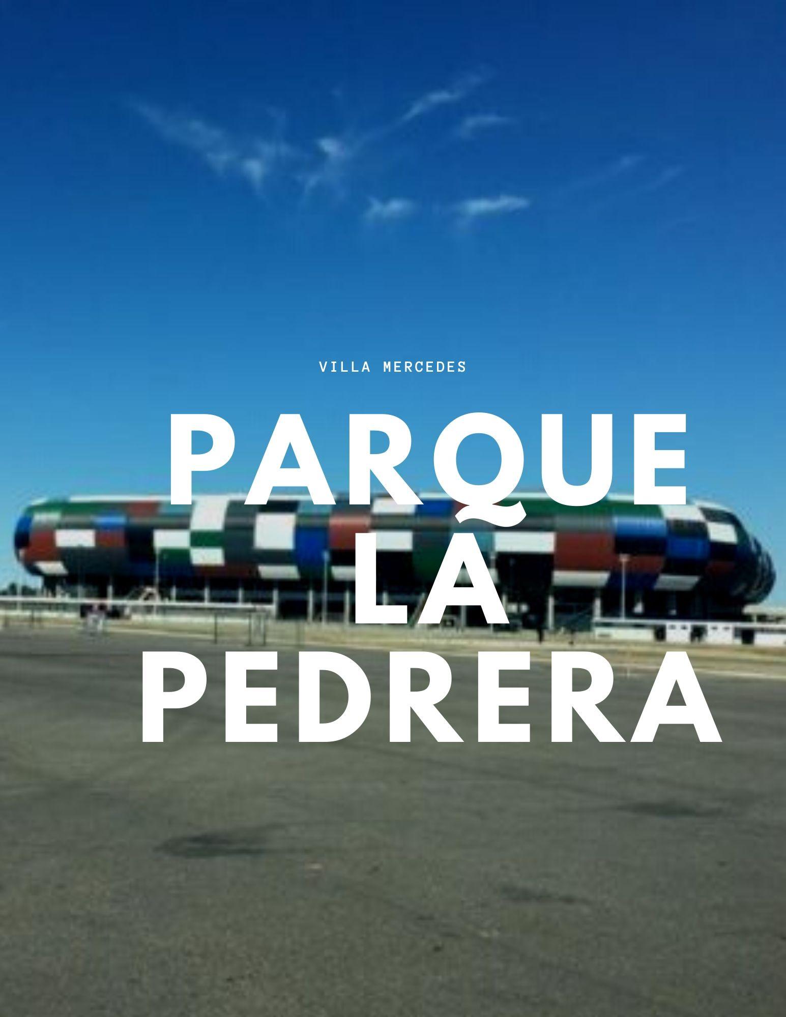PARQUE LA PEDRERA